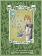 The Ghostly Ghastlys Book 5: The Washing-Up-and-Odd-Job Boy ebook by Barbara Godwin