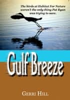 Gulf Breeze ebook by Gerri Hill