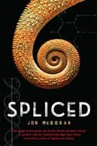 Spliced ebook by Jon McGoran