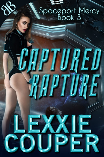 Captured Rapture ebook by Lexxie Couper