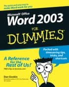 Word 2003 For Dummies ebook by