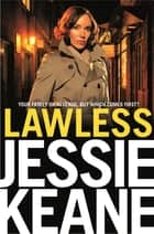 Lawless: A Ruby Darke Novel 2 ebook by Jessie Keane