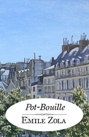 Pot-Bouille - Les Rougon-Macquart, tome 10 ebook by Émile Zola