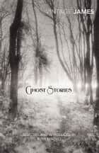 Ghost Stories ebook by M. R. James, Ruth Rendell