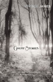 Ghost Stories ebook by M. R. James,Ruth Rendell
