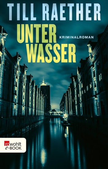 Unter Wasser ebook by Till Raether
