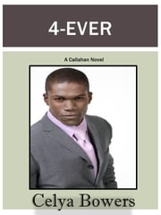 4-Ever ebook by Celya Bowers