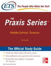 The Praxis Series Official Study Guide: Middle School: Science ebook by EDUCATIONAL TESTING SERVICE