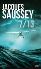 7 / 13 eBook by Jacques Saussey