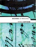 Echoes of Innocence ebook by Patrick Hopton