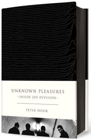 Unknown Pleasures - Inside Joy Division ebook by Peter Hook