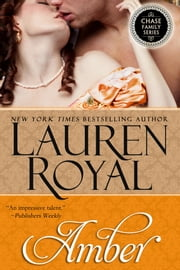 Amber (Chase Family Series, Book 4) ebook by Lauren Royal