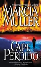 Cape Perdido eBook by Marcia Muller