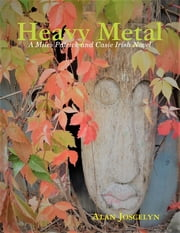 Heavy Metal ebook by Alan Joscelyn