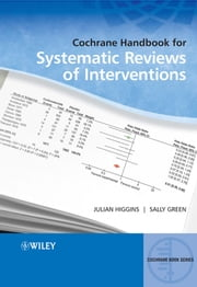 Cochrane Handbook for Systematic Reviews of Interventions ebook by Julian P. T. Higgins,Sally Green