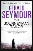 The Journeyman Tailor ebook by Gerald Seymour