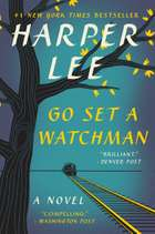 Go Set a Watchman - A Novel ebook by Harper Lee