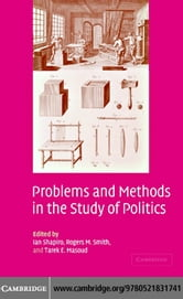 Problems Methods Study of Politics ebook by Shapiro, Ian