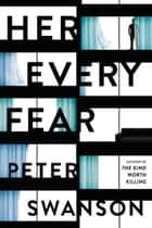 Her Every Fear eBook von Peter Swanson