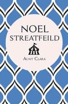 Aunt Clara ebook by Noel Streatfeild