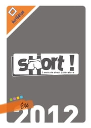 SHORT ! Eté 2012 ebook by Kobo.Web.Store.Products.Fields.ContributorFieldViewModel