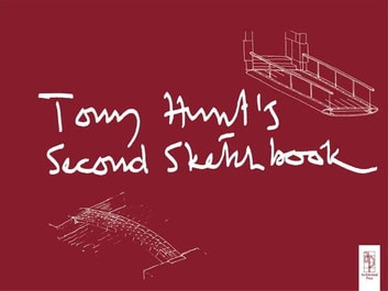 Tony hunts second sketchbook ebook by tony hunt 9781135142001 tony hunts second sketchbook ebook by tony huntsir norman foster fandeluxe Image collections