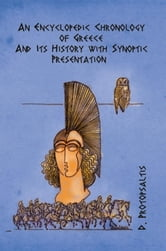 An Encyclopedic Chronology of Greece and Its History ebook by Demetrios Protopsaltis
