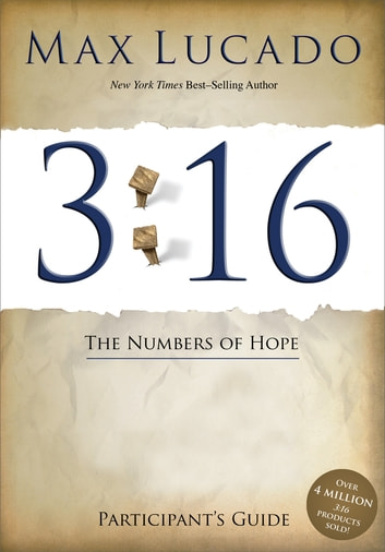 3:16 Participant's Guide - The Numbers of Hope ebook by Max Lucado