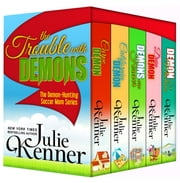 The Trouble with Demons ebook by Julie Kenner