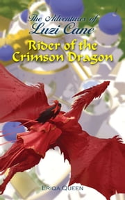 Rider of the Crimson Dragon ebook by Eriqa Queen, Erik Istrup