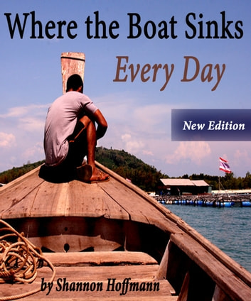 Where the Boat Sinks: Every Day ebook by Shannon Hoffmann