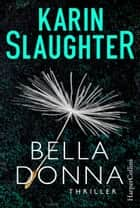 Belladonna eBook by Karin Slaughter
