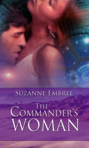 The Commander's Woman ebook by Suzanne Embree