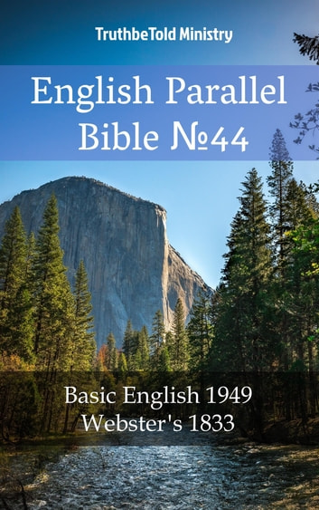 English English Bible №44 - Basic English 1949 - Webster´s 1833 ebook by TruthBeTold Ministry