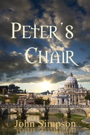Peter's Chair ebook by John Simpson