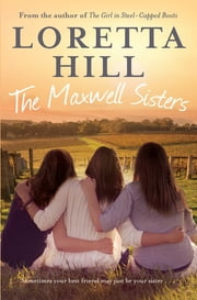 The Maxwell Sisters ebook by Loretta Hill
