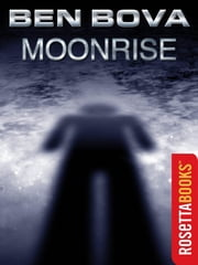 Moonrise ebook by Ben Bova