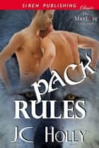 Pack Rules ebook by JC Holly