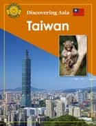 Discovering Asia: Taiwan ebook by John Carr