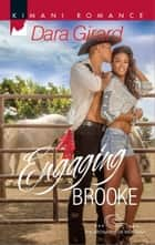 Engaging Brooke eBook by Dara Girard