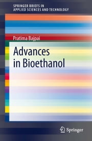 Advances in Bioethanol ebook by Pratima Bajpai