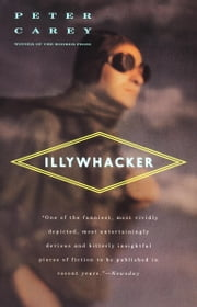 Illywhacker ebook by Peter Carey