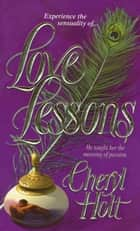 Love Lessons ebook by Cheryl Holt