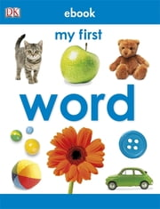 My First Word ebook by Kobo.Web.Store.Products.Fields.ContributorFieldViewModel