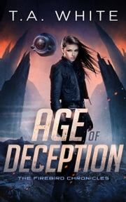 Age of Deception ebook by T.A. White