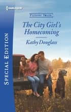 The City Girl's Homecoming ebook by Kathy Douglass