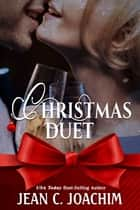 Christmas Duet ebook by Jean Joachim