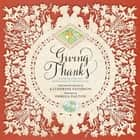 Giving Thanks ebook by Pamela Dalton,Katherine Paterson