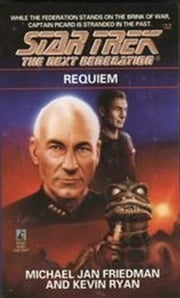 Requiem ebook by Michael Jan Friedman,Kevin Ryan