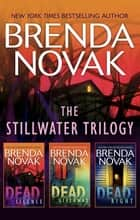 The Stillwater Trilogy/Dead Silence/Dead Giveaway/Dead Right ebook by Brenda Novak